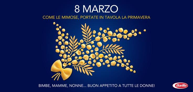 Buon appetito a tutte le #donne!  #8marzo  http://www.facebook.com/Barilla