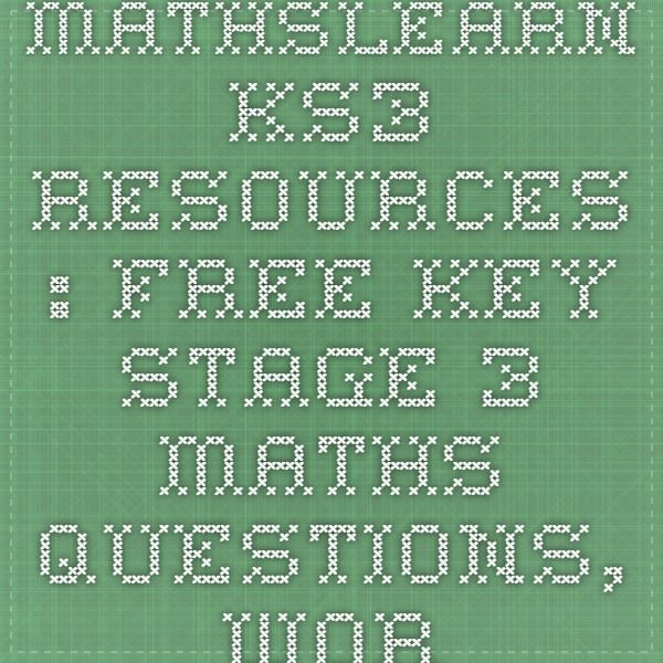Mathslearn KS3 resources : Free Key Stage 3 Maths questions, worksheets, exam questions and investigations