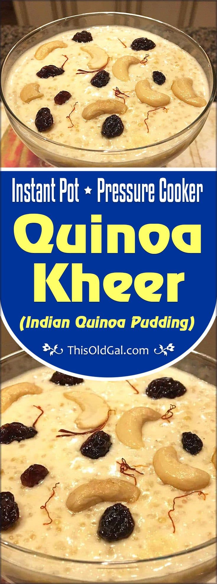 Pressure Cooker Quinoa Kheer {Indian Quinoa Pudding} is a healthier version of Rice Kheer, which uses Quinoa, rather than Basmati Rice. via @thisoldgalcooks