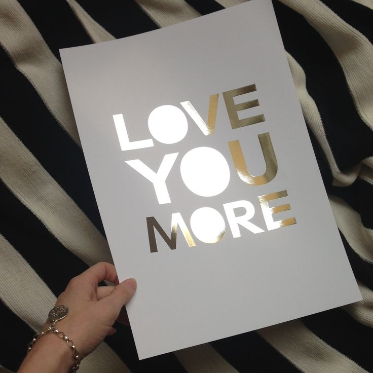 Love you more poster from My Sweet Prints