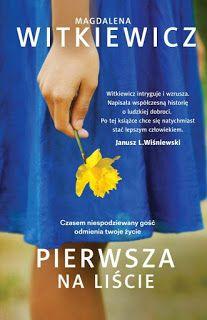 Pierwsza na liście – Magdalena Witkiewicz #booksmylove #books #książki #recenzje #review