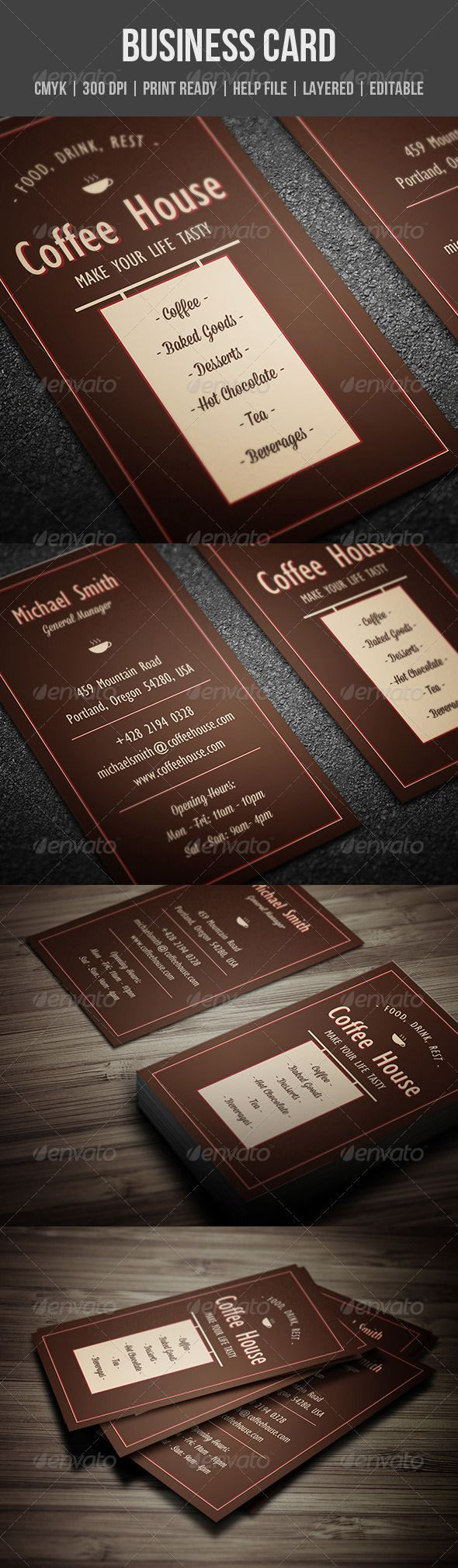 Coffee House Business Card  #GraphicRiver         Features:   CMYK colors  300 DPI  Layered PSD files  Customizable and Editable  2×3.5 (2.25×3.75 with bleeds + Trim Mark)  Print Ready Format  Vertical Business Card  Easy to change color   Included:   2 PSD files (front and back)  1 PDF Help file   Fonts:   Gill Sans MT Condensed (system font)  Mission Script here  If you have any question please contact me via my profile.     Created: 24August13 Graphics