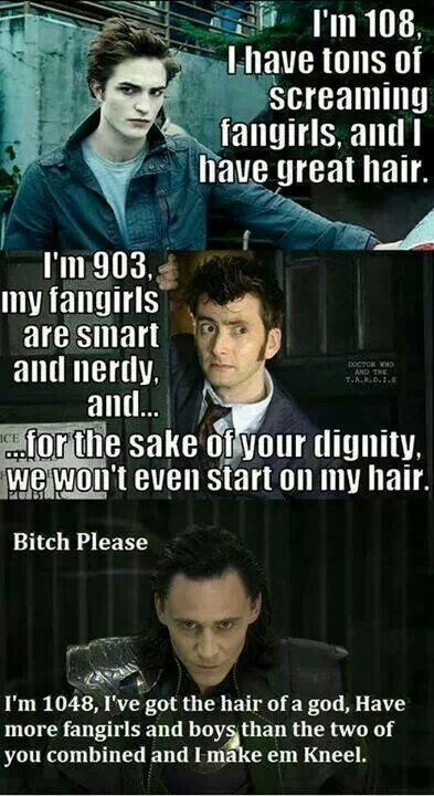 lol thought it was funny, although I love David Tennant more.<<--- I can't choose between the doctor and Loki!