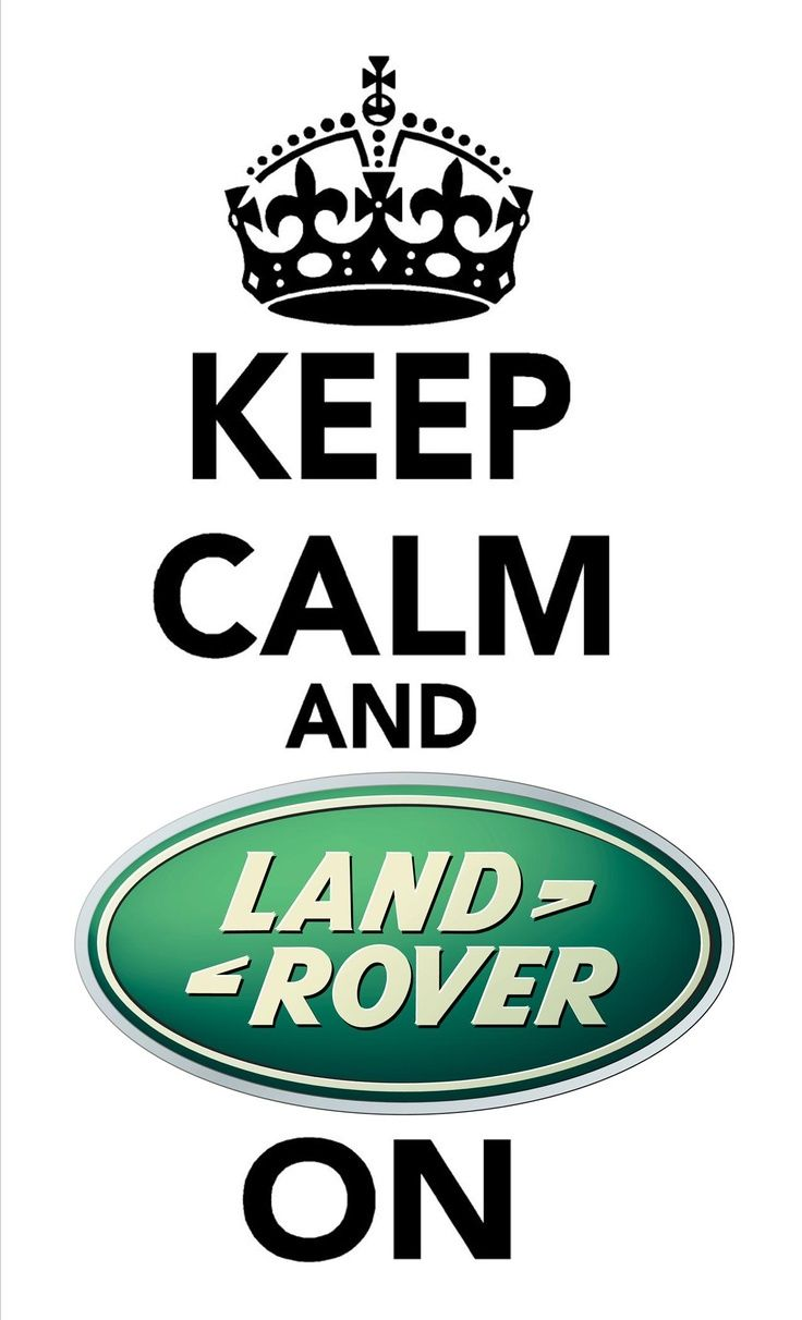 Land Rover Discovery - Keep Calm and Land Rover On