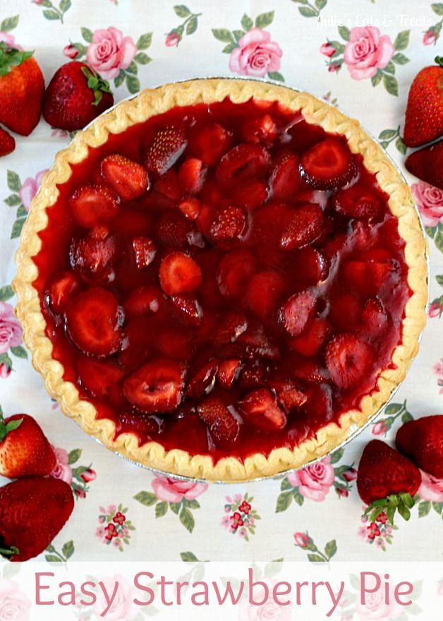 Easy Strawberry Pie ~ anyone can make!