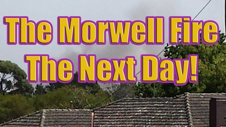 The Next Day of the Morwell Fire (Hazelwood Open Cut Mine Smokes)