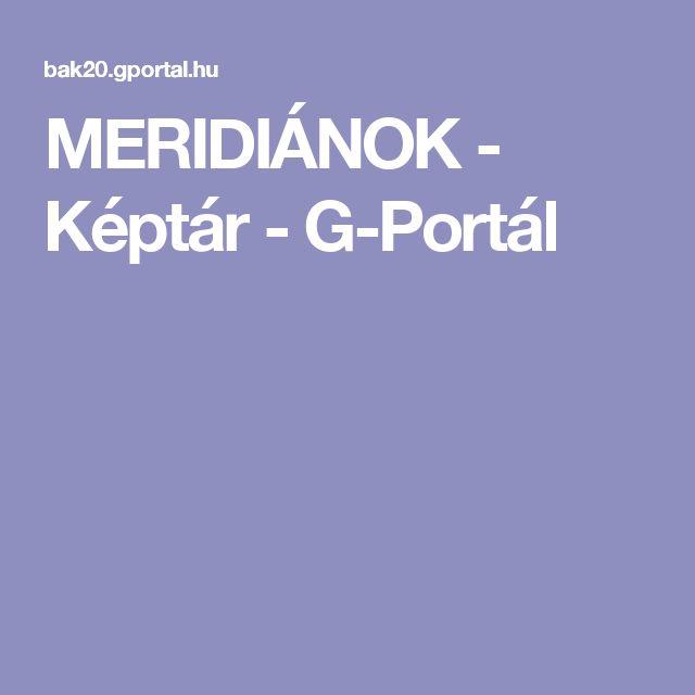 MERIDIÁNOK - Képtár - G-Portál