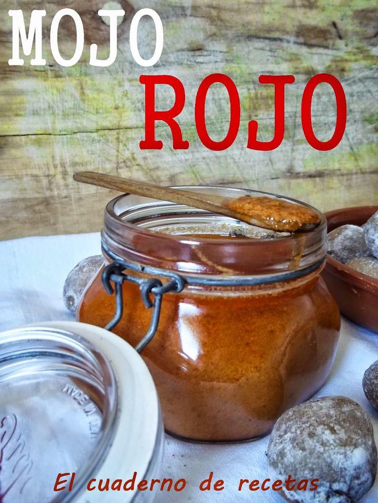 El cuaderno de recetas: Mojo Rojo Picón