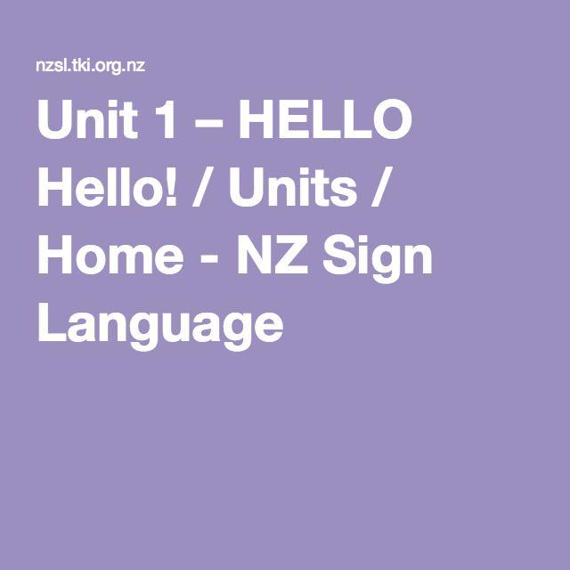 Unit 1 – HELLO Hello! / Units / Home - NZ Sign Language