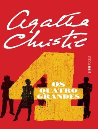 Os quatro grandes  Autora: Agatha Christie