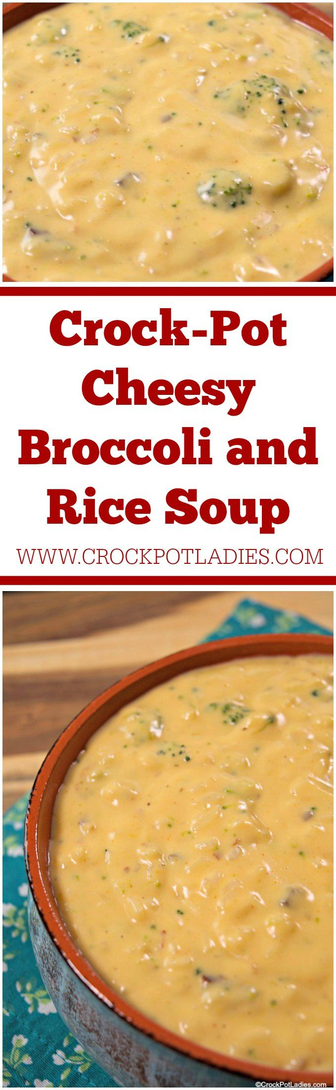CrockPot Cheesy Broccoli and Rice Soup Recipe Easy