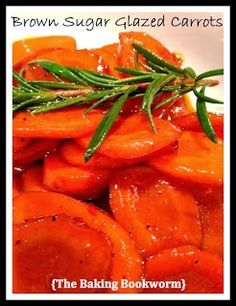 The Baking Bookworm: Brown Sugar Glazed Carrots. Sweetened carrot ...