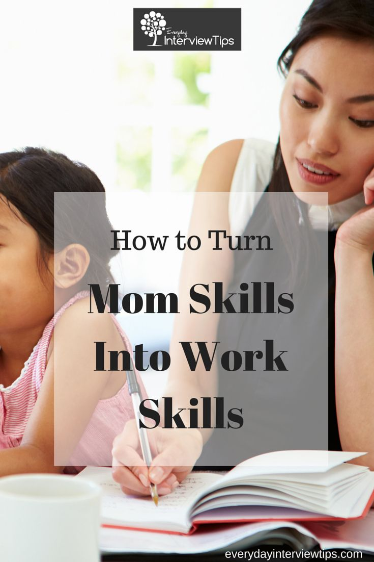 best images about interview tips interview preparation on how to turn your mom skills into sought after work skills