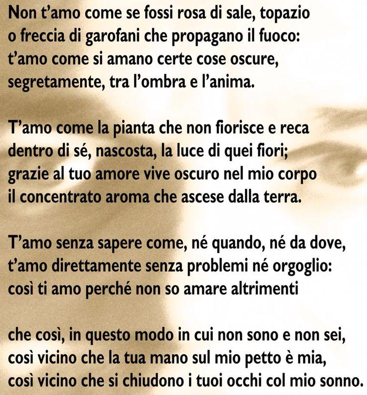 Pablo Neruda ~ ti amo