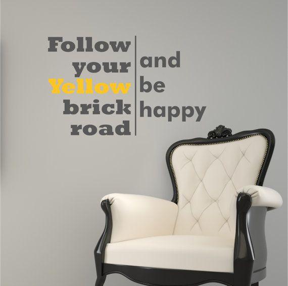 Follow Your Yellow Brick Road Wizard Of Oz Happy Vinyl Decor Wall Subway  Art Lettering Words