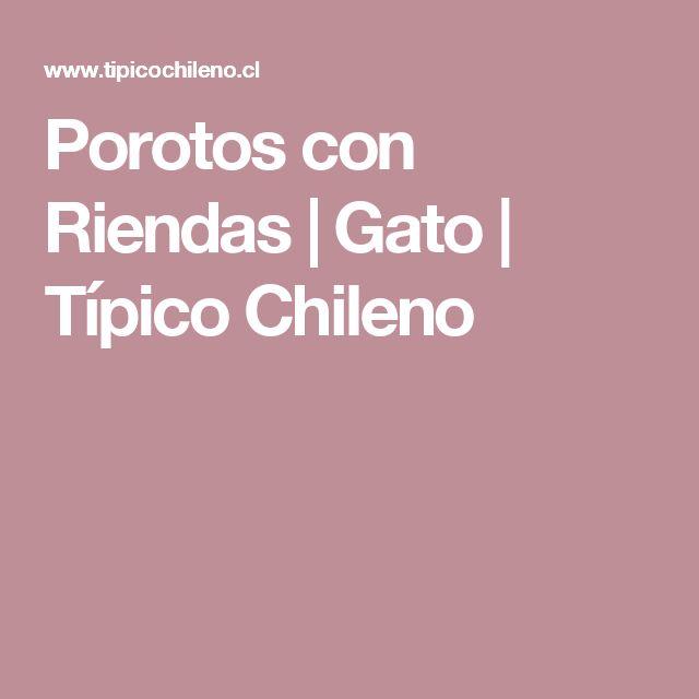 Porotos con Riendas | Gato | Típico Chileno