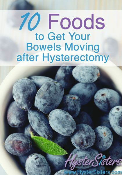 What can I eat to promote a bowel movement?      Following your hysterectomy, you may find you deal with some uncomfortable and painful bowel issues.  You may h