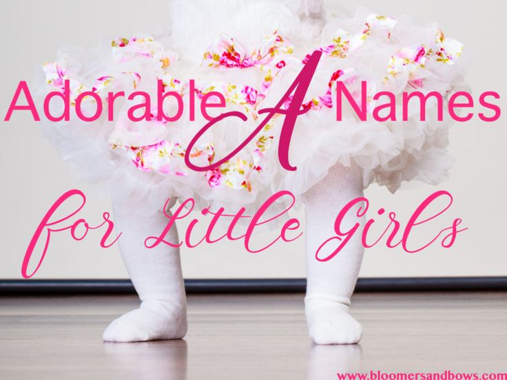 Adorable Names that Start with A for Little Girls   Bloomers and Bows www.bloomersandbows.com   Aaliyah Abarrane Abby Abigail Abigail Abilene Abril Ada Adaline Adalyn Adalynn Adda Addilyn Addilynn Addison Addisyn Addyson Adelaide Adele Adelina Adeline Adelyn Adelynn Adilynn Adley Adriana Adrianna Adrienne Aileen Ailsa Aimee Ainsley Aisha Aislinn Aitana Aiyana Alaia Alaina Alana Alani Alanna Alannah Alaya Alayah Alayna Aleah Aleena Alejandra Alena Alessandra Alexa Alexandra Alexandria Alexia…