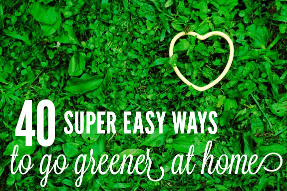 40 Tips to Go Green at Home for Earth Day: Green Home, Healthy Heart, Mothers Earth, Heart Rings, Healthy Side, Earth Day, Mason Jars, Relationships Rules, Earthday