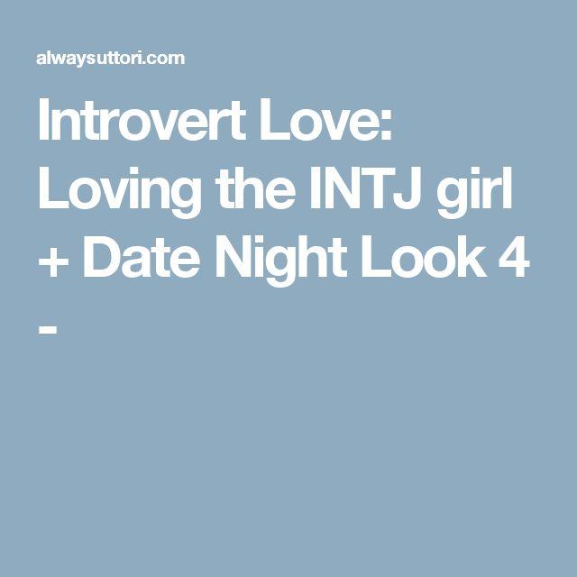 Intj girl dating tips