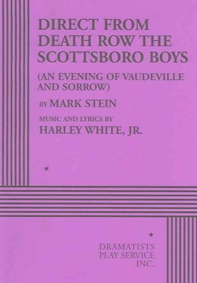 Direct from Death Row the Scottsboro Boys: An Evening of Vaudeville and Sorrow