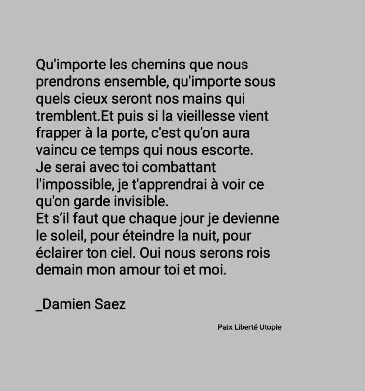 Qu'importe les chemins que nous prendrons ensemble Paroles de la chanson Rois Demain par Damien Saez Quand tu prendras la mer elle sera sémaphore