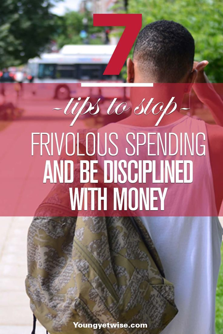 7 tips to stop frivolous spending and be disciplined with money: This tips will be sure to help me stop with the frivolous spending. It's been everything into perspective it's just in time for summer. Read this if you need to get better with spending on stuff you don't need. http://youngyetwise.com/7-tips-to-stop-frivolous-spending-and-be-disciplined-with-money/