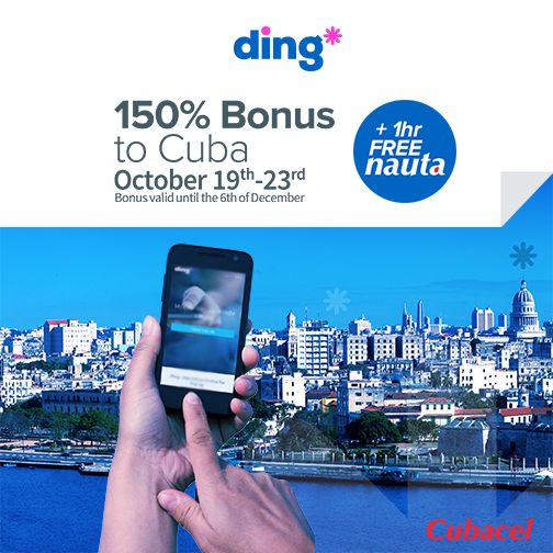 Get 150% bonus and 1 hour of #Nauta recharge when you send a top-up from Monday October 19th - Friday 23rd 2015 with Ding!