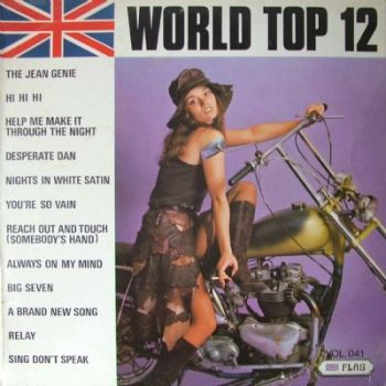 """WORLD TOP 12 vol 41 (UK 1972 LP): Flag Records FLAG 041   Tracks: The Jean Genie / Hi Hi Hi / Help Me Make It Through The Night / Nights In White Satin / Sing Don't Speak / Desperate Dan / You're So Vain / Reach Out And Touch (Somebody's Hand) / Always On My Mind / Big Seven / A Brand New Song / Relay (same as """"Parade of Pops vol 6"""" LP),17"""