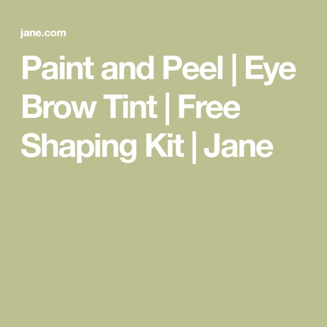 Paint and Peel | Eye Brow Tint | Free Shaping Kit | Jane