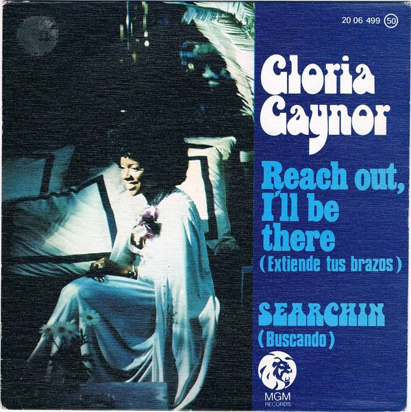 Gloria Gaynor Reach Out I Ll Be There Searchin Vinyl 7 Musica