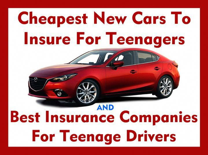 Cheap Insurance For Teens >> Cheapest New Cars To Insure For Teenagers And Best