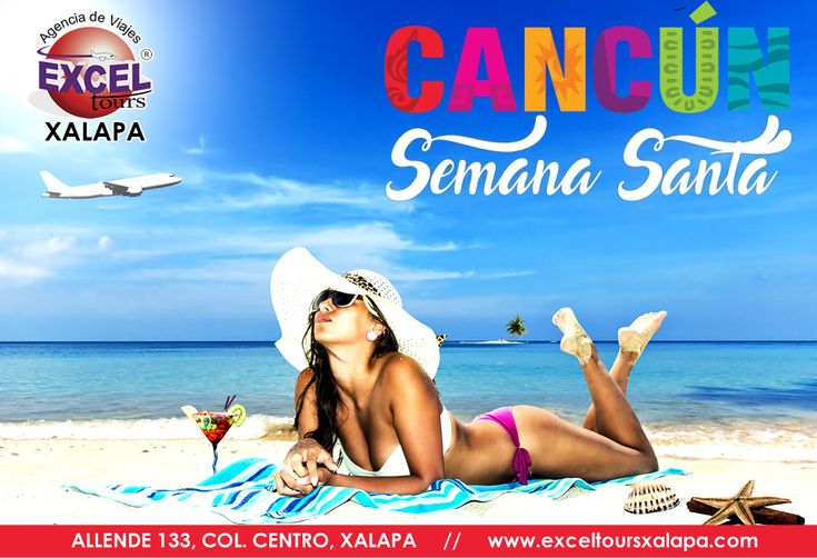 Esta semana santa disfruta de las maravillosas y paradisíacas playas de Cancún, Salidas desde Veracruz, Reserva hoy mismo!