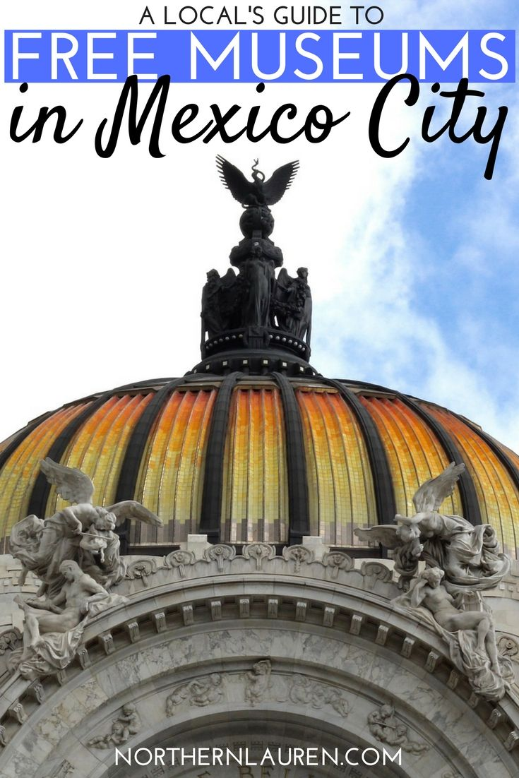 A comprehensive guide to ALL the free museums in Mexico City, cultural Mexico City, free things to do in Mexico City, free Mexico City, Budget Mexico City, budget-friendly activities in Mexico City