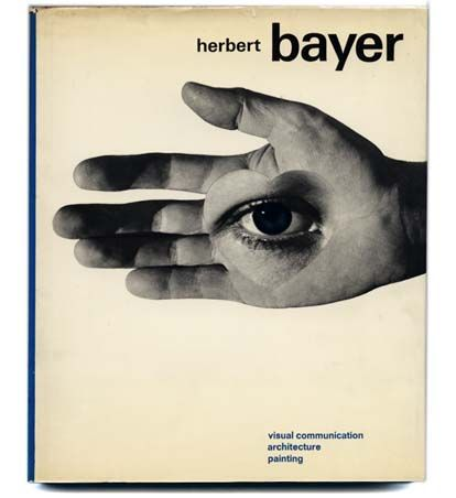 Herbert Bayer's Monograph [Visual Communication, Architecture, Painting] New York Reinhold/Studio Vista, 1967