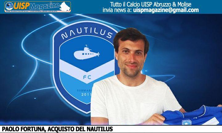 CALCIOMERCATO | Il Nautilus presenta il Figliol Prodigo, Paolo Fortuna