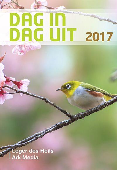 Dag in dag uit 2017 - Dagboek - Diverse auteurs Al 30 jaar lang een geliefd bijbels dagboek