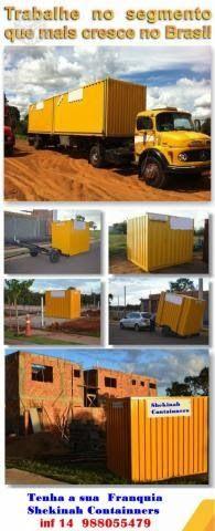 Quer lucrar bastante, no ramo da construção civil com baixo investimento? Veja: Eu nos negocios: Franquia Shekinah Containers