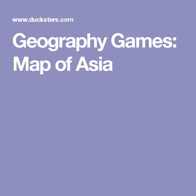 Geography Games: Map of Asia