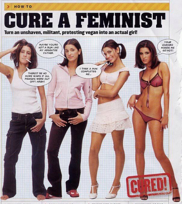 """So according to Maxim in order to """"cure"""" a feminist and turn her into a """"real girl"""", you have to feminize and pornographize her."""