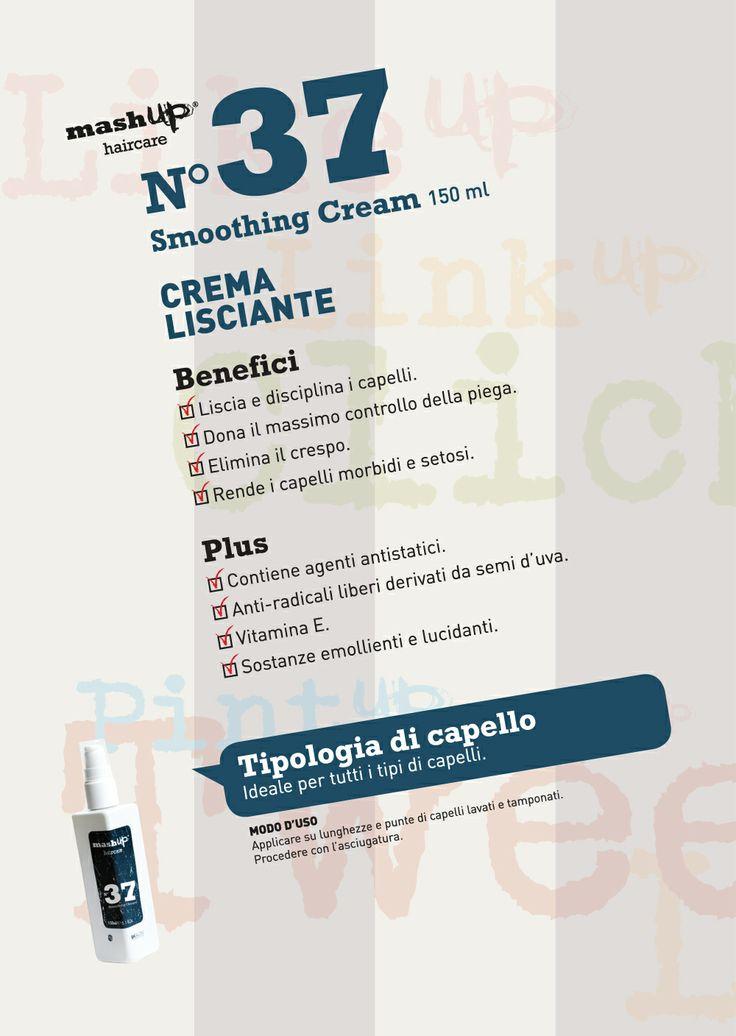 Mashup Haircare N°37 Smoothing Cream. Liscia e disciplina i capelli. Ideale per tutti i tipi di capelli.