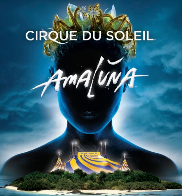Cirque du Soleil's AMALUNA is Coming to Houston February 12 – March 22   Ticket Giveaway ends 2/12!