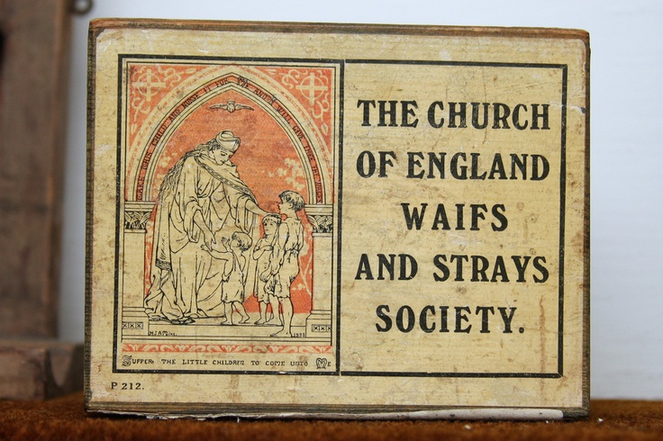 The Church of England Waifs and Strays Society (by Leo Reynolds)
