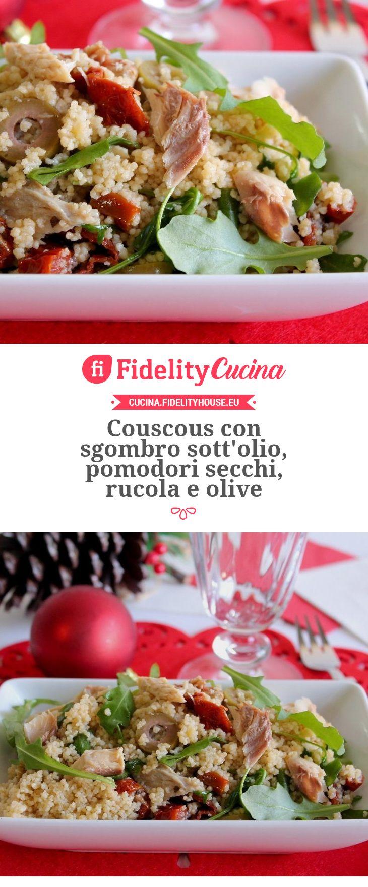 Couscous con sgombro sott'olio, pomodori secchi, rucola e olive