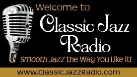 Classic Jazz Radio - Jazz Internet Radio at Live365.com. Playing the best in smooth jazz, great vocals and latin flavours! Featuring classic jazz from the Great American Songbook as well as rare tunes the world forgot. If you like Billie Holiday and Louis Armstrong  you will love our program. Enjoy!