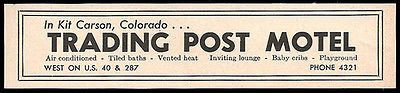 Trading Post Motel Ad Kit Carson Colorado AC TV 1964 Roadside Ad Travel