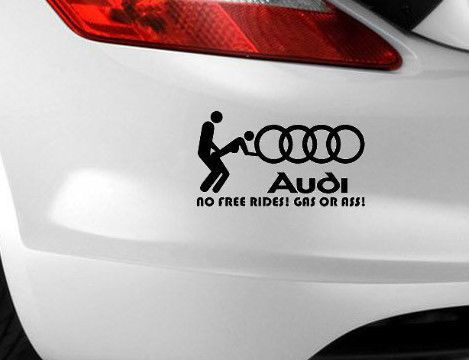 Audi no free gass or ass car sticker funny novelty label euro jdm bumper decal