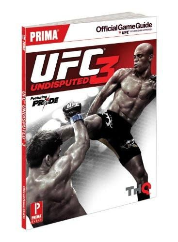 UFC Undisputed 3: (Prima Official Game Guides)