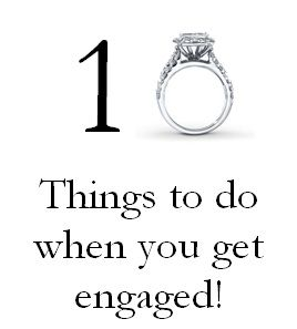 first thing to do when you get engaged