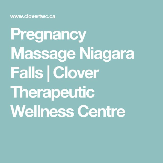 Pregnancy Massage Niagara Falls | Clover Therapeutic Wellness Centre